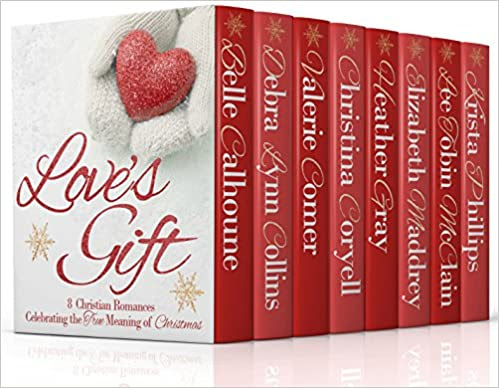 Love's Gift: 8 Christian Romances Celebrating the True Meaning of Christmas
