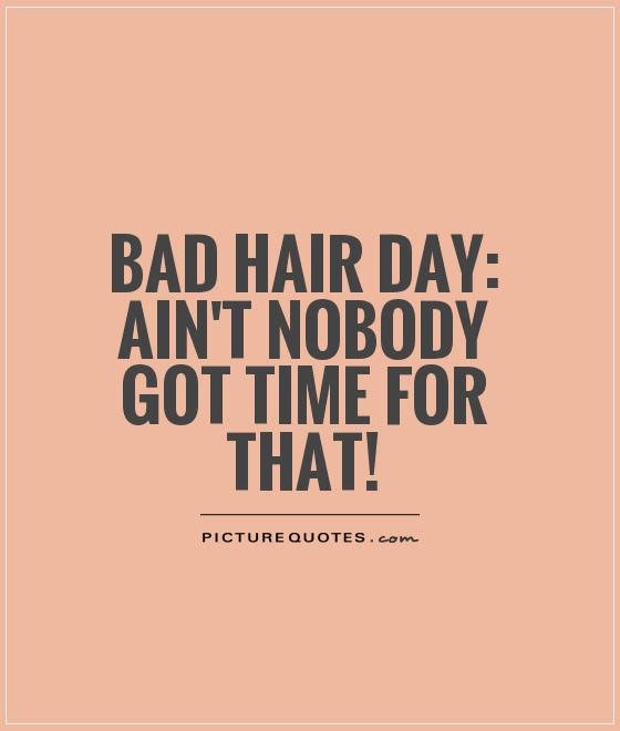 Hair Quotes Hair Sayings Hair Picture Quotes