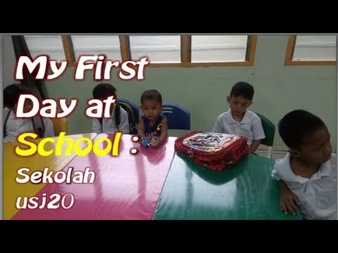 My very first day at school | Usj 20 | Pre-school | Memory