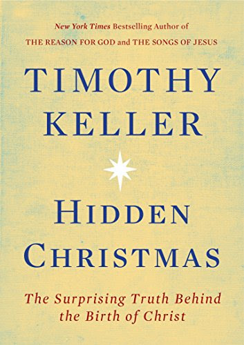 20 Quotes From Tim Kellers New Book On Christmas