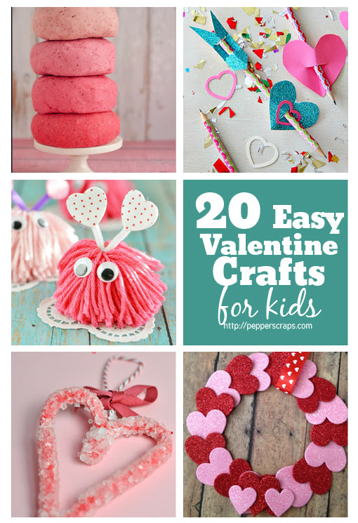 20 Easy Valentines Day Crafts For Kids Pepper Scraps
