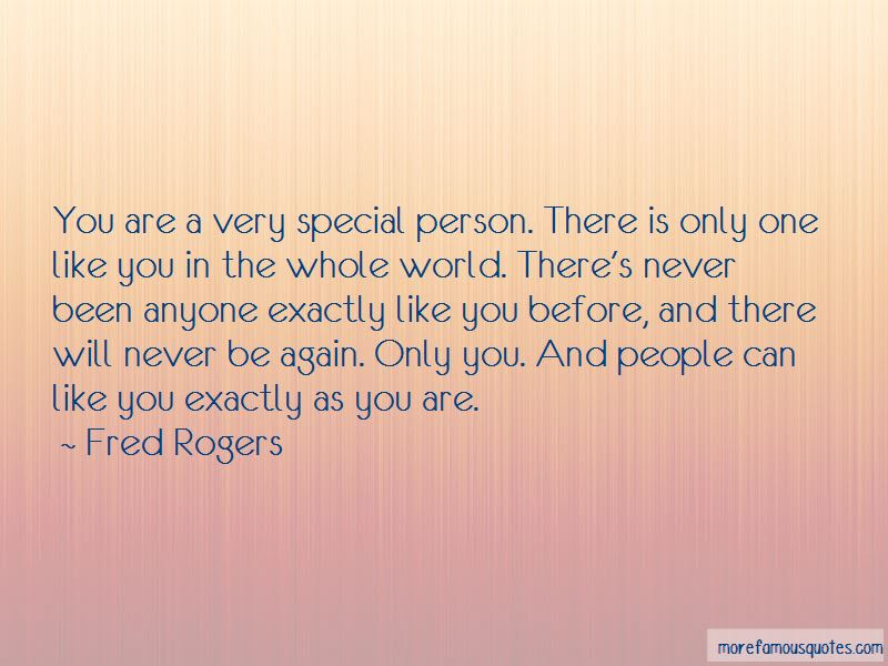 Quotes About A Very Special Person Top 42 A Very Special Person