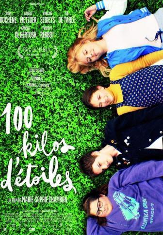 100 Kilos Détoiles 2018 Un Film De Marie Sophie Chambon