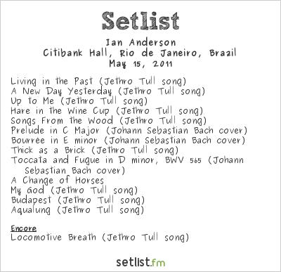 Ian Anderson Setlist Citibank Hall, Rio de Janeiro, Brazil 2011