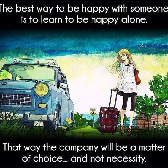 Learn To Be Happy Alone Pictures Photos And Images For Facebook