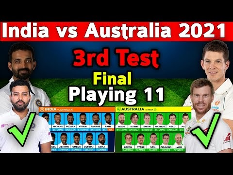 India vs Australia 3rd Test Match 2021 | Match Details and Both Teams Playing 11 | INDvAUS 3rd Test