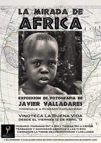LA MIRADA DE ÁFRICA - EXPOSICIÓN DE FOTOGRAFÍA DE JAVIER VALLADARES by juanluisgx