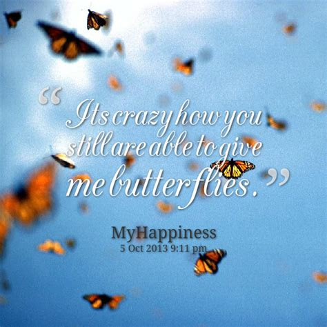 Give Me Butterflies Quotes