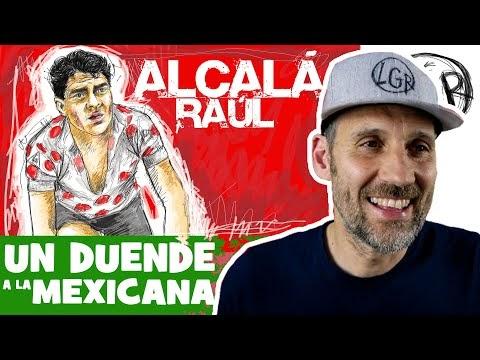 RAÚL ALCALÁ. Biografía de un DUENDE... a la MEXICANA - Alfonso Blanco