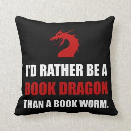 Rather Book Dragon Than Worm Throw Pillow