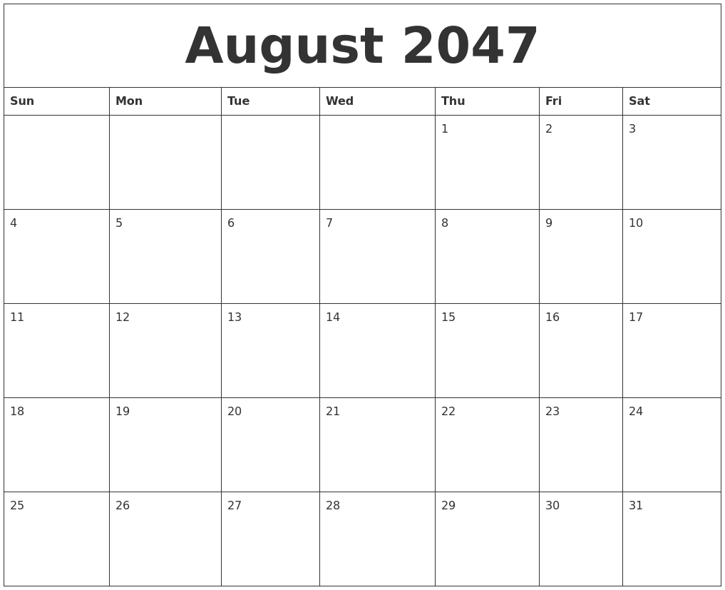 august 2047 birthday calendar template
