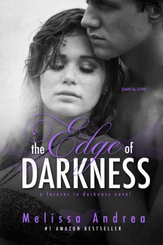 The Edge Of Darkness by Melissa Andrea