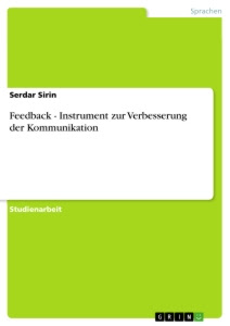 Titel: Feedback - Instrument zur Verbesserung der Kommunikation