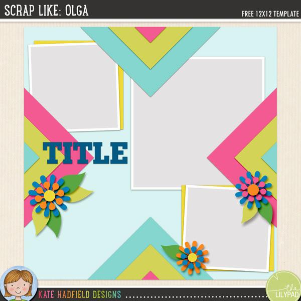"""""""Scrap Like Olga"""" FREE digital scrapbooking template from Kate Hadfield Designs"""