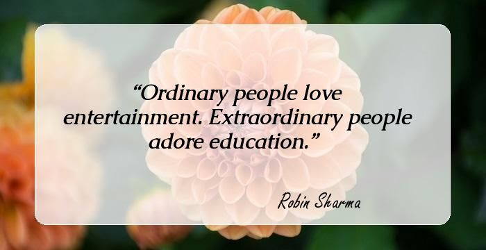 30 Thought Provoking Quotes By Robin Sharma Author Of The Monk Who