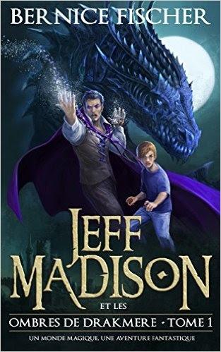 Couverture Jeff Madison et les ombres de Drakmere, tome 1