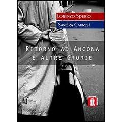 Ritorno ad Ancona e altre storie (Insieme)