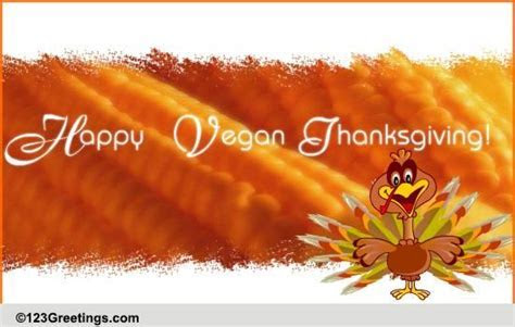 A Vegan Thanksgiving Wish! Free Specials eCards, Greeting
