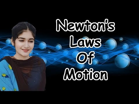 Newton's Laws Of Motion Fully Explained | Physics | 2020