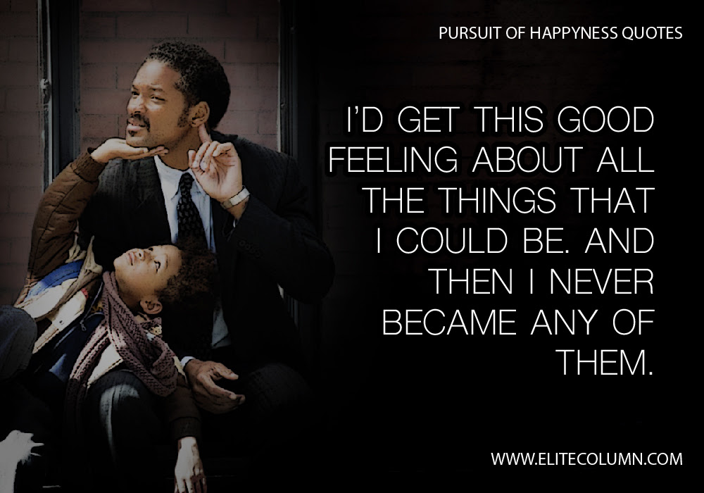 Pursuit Of Happyness Quotes 9 Elitecolumn