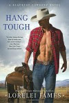 Hang Tough - Lorelei James