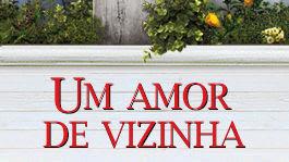 Um amor de vizinha | filmes-netflix.blogspot.com