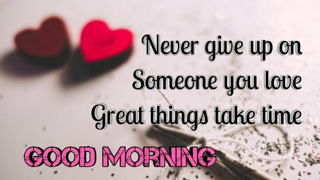 200 Best Good Morning Love Quotes Images And Messages