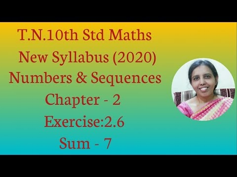 10th std Maths New Syllabus (T.N) 2019 - 2020 Numbers & Sequences Ex:2.6-7