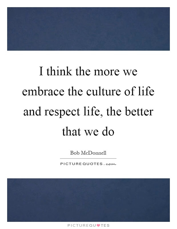 Embracing Life Quotes Sayings Embracing Life Picture Quotes