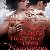 Nice Girls Don't Bite Their Neighbors: Jane Jameson, Book 4   [Molly Harper]