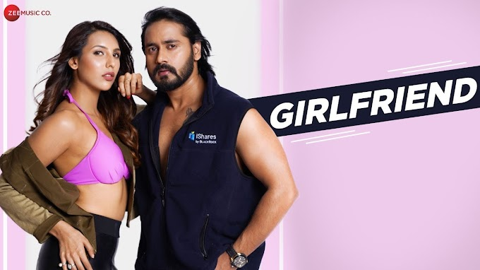 Girlfriend - song | Jai Singh Rathod & Nibedita Pal Lyrics
