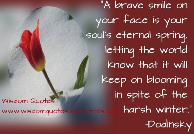 A Brave Smile Wisdom Quotes Stories