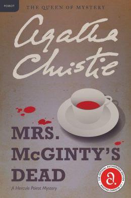 Mrs. McGinty's Dead (Hercule Poirot Series)