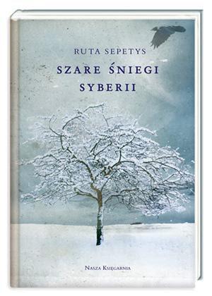 """Ruta Sepetys, czyli słów kilka o """"Szarych śniegach Syberii""""."""