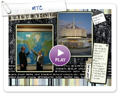 Click to play this Smilebox scrapbook: MTC