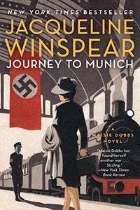 Journey to Munich by Jacqueline Winspear