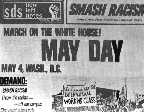 """FRONT PAGE OF TABLOID published by Students for a Democratic Society (SDS). Note the """"SMASH RACISM"""" logotype. The one theme of the publications is the advancement of non-Whites by banning """"racist"""" research and textbooks, silencing """"racist"""" professors, etc."""