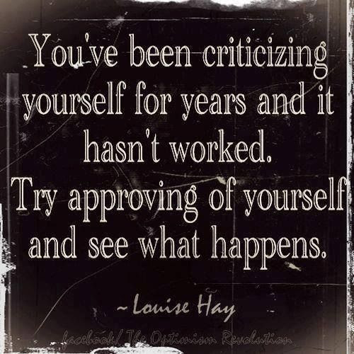 approve of yourself - when and where changes start happening..