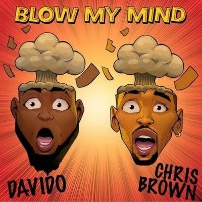 [MUSIC] Davido ft Chris Brown – Blow My Mind