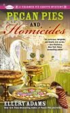 Pecan Pies and Homicides (Charmed Pie Shoppe Series #3)