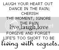 regrets.jpg live,laughl,love image by BrandiMCampbell