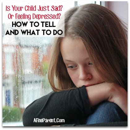 Is Your Child Just Sad Or Feeling Depressed How To Tell And What