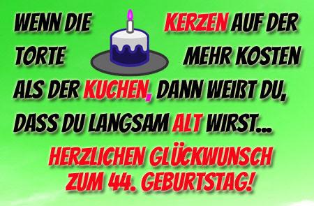 44 Geburtstag Bilder Mit Sprüchen