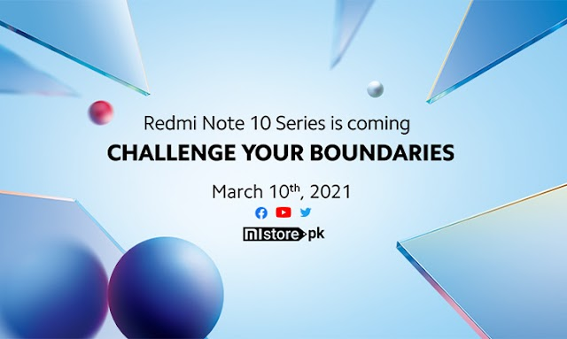 Xiaomi Redmi Notice 10 Sequence is Coming to Pakistan on March 10; Redefining What Finances Telephones Can Do