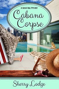 Cabana Corpse by Sherry Lodge