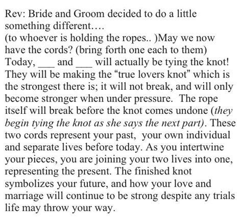"Actual ""tying the knot"" ceremony wording!   First comes"