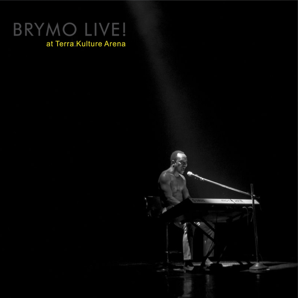 ALBUM: Brymo - Live! At TerraKulture Arena   ZIP (2019)