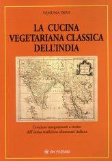La Cucina Vegetariana Classica dell'India - Libro