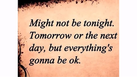 [√Get Here!] It Will Be Okay Quotes