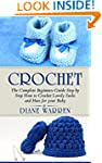 Crochet for babies : The Complete Ste...